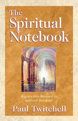 The Spiritual Notebook: A Giant Step Forward in Spiritual Literature