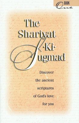 The Shariyat-KI-Sugmad: Discover the Ancient Scriptures of God's Love for You