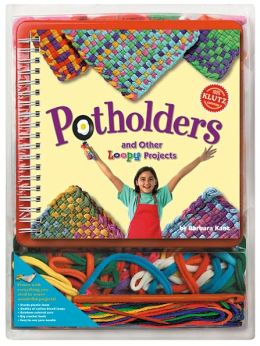 Potholders and Loopy Projects