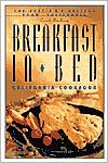 Breakfast in Bed California Cookbook