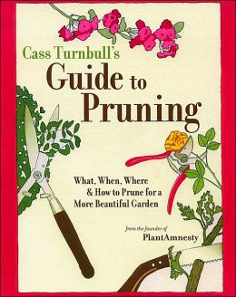 Northwest Pruning Guide: What, When, Where and How to Prune for a More Beautiful Garden