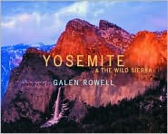 Yosemite and the Wild Sierra