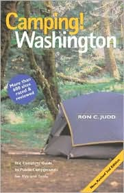 Camping! Washington: The Complete Guide to Public Campgrounds for RVs and Tents