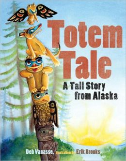 Totem Tale: A Tall Story from Alaska (Paws IV Series)