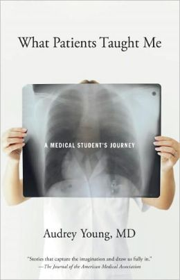 What Patients Taught Me: A Medical Student's Journey