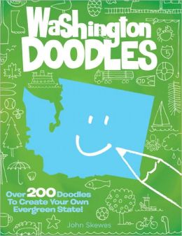 Washington Doodles: Over 300 Doodles to Create Your Own Evergreen State