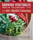 Book Cover Image. Title: Growing Vegetables West of the Cascades, Updated 6th Edition:  The Complete Guide to Organic Gardening, Author: Steve Solomon