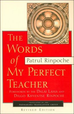 The Words of My Perfect Teacher (Sacred Literature Series)
