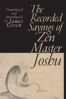 Recorded Sayings of Zen Master Joshu