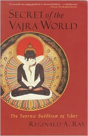 Secret of the Vajra World: The Tantric Buddhism of Tibet