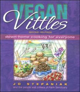 Vegan Vittles: Second Helpings: down-Home Cooking for Everyone