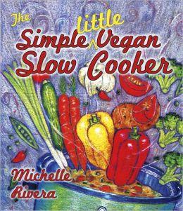 The Simple Little Vegan Slow Cooker
