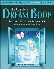 The Complete Dream Book: What Your Dreams Tell about You and Your Life