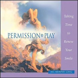 Permission to Play: Taking Time to Celebrate and Enjoy Life