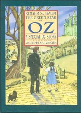 The Green Star of Oz: A Special Oz Story