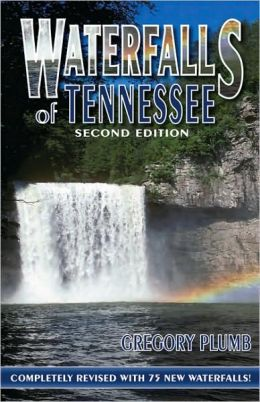 Waterfalls of Tennessee: Second Edition