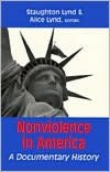 Nonviolence in America: A Documentary History