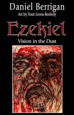 Ezekiel: Vision in the Dust
