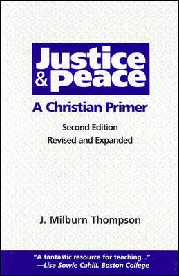 Justice & Peace: A Christian Primer