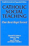 Catholic Social Teaching: Our Best Kept Secret