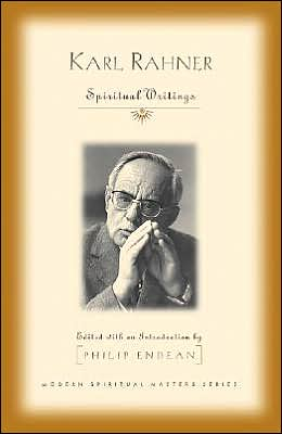 Karl Rahner: Spiritual Writings