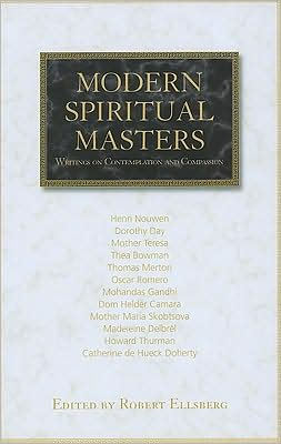 Modern Spiritual Masters: Writings on Contemplation and Compassion