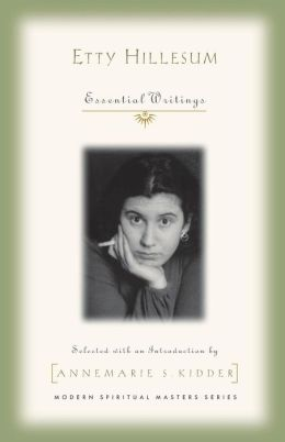Etty Hillesum: Essential Writings