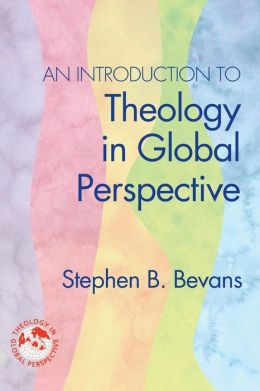 An Introduction to Theology in Global Perspective
