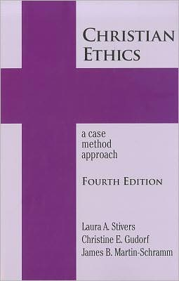 Christian Ethics: A Case method Approach, 4th Edition