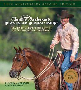 Clinton Anderson's Downunder Horsemanship (CLANDO)