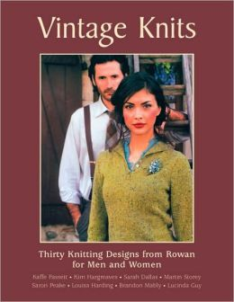 Vintage Knits: Thirty Knitting Designs from Rowan for Men and Women