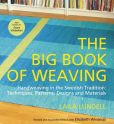 Book Cover Image. Title: The Big Book of Weaving:  Handweaving in the Swedish Tradition: Techniques, Patterns, Designs and Materials, Author: Laila Lundell