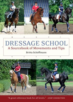 Book Dressage School: A Sourcebook of Movements and Tips