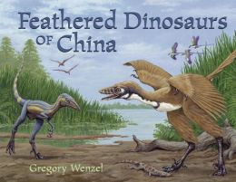 The Feathered Dinosaurs of China