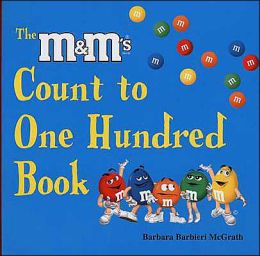 The M&M's Brand Count to One Hundred Book