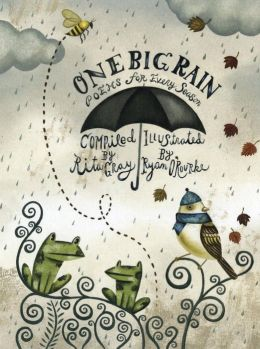 One Big Rain: Poems for Every Season