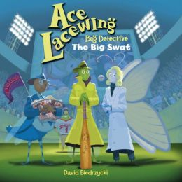 The Big Swat (Ace Lacewing, Bug Detective Series)