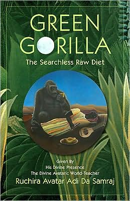 Green Gorilla: The Searchless Raw Diet