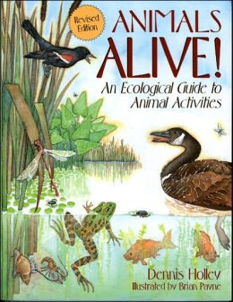 Animals Alive!: An Ecological Guide to Animal Activities