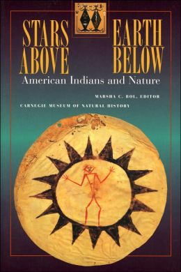 Stars above, Earth below: American Indians and Nature