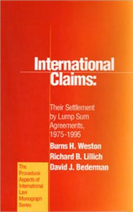 International Claims: Their Settlement by Lump Sum Agreements, 1975-1995