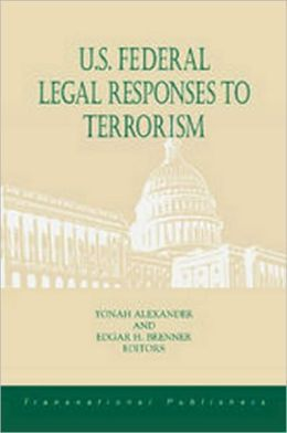 U.S. Federal Legal Responses to Terrorism