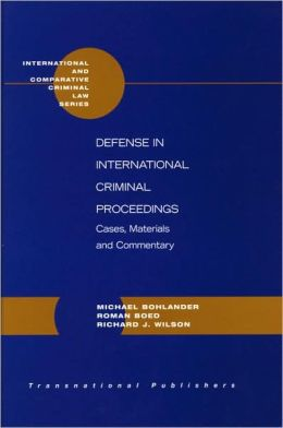 Defense in International Criminal Proceedings