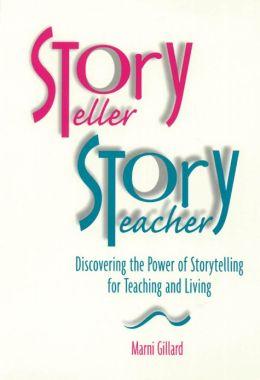 STORYTELLER STORYTEACHER