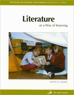 Literature as a Way of Knowing