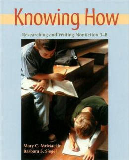Knowing how: Researching and Writing Nonfiction, 3-8