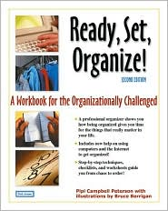 Ready, Set, Organize!: A Workbook for the Organizationally Challenged