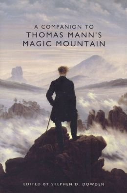 A Companion to Thomas Mann's Magic Mountain