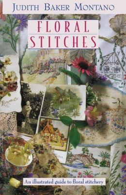 Floral Stitches: An Illustrated Guide