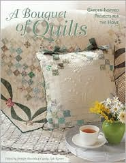 Bouquet of Quilts: Garden-Inspired Projects for the Home